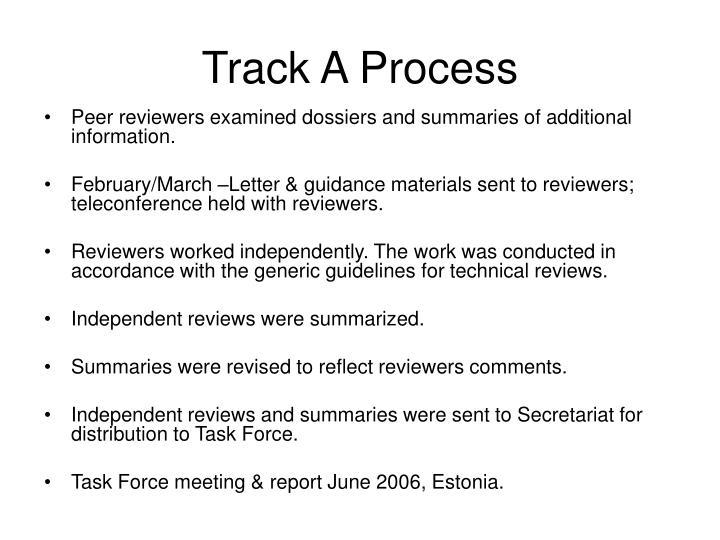 Track A Process