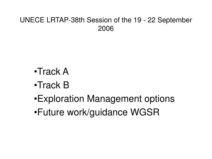 UNECE LRTAP-38th Session of the 19 - 22 September 2006
