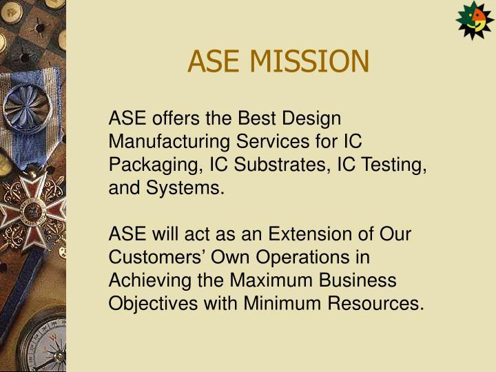 ASE MISSION
