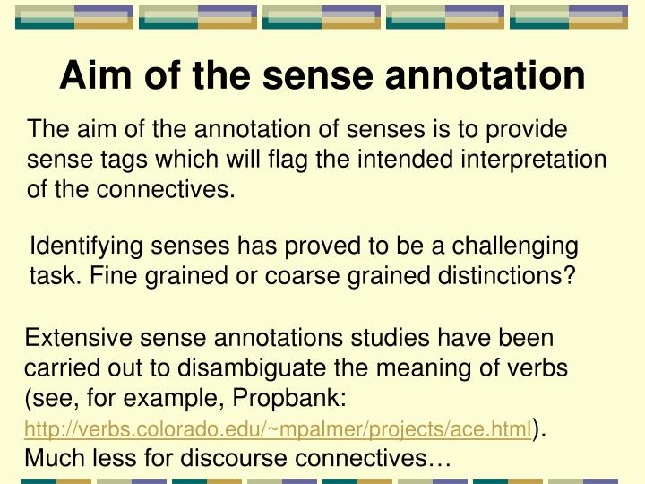 Aim of the sense annotation