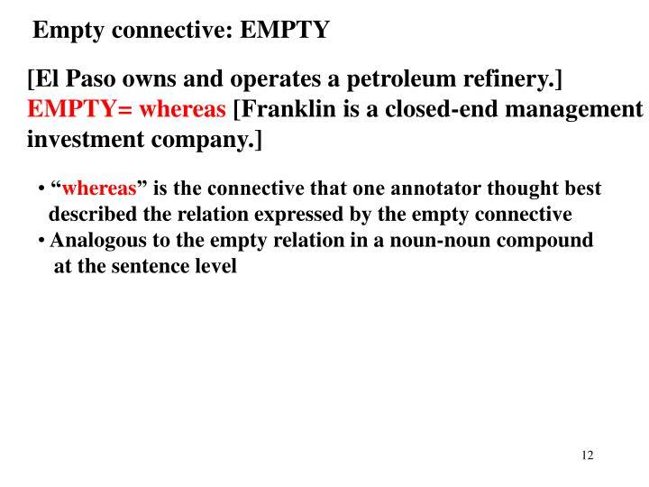 Empty connective: EMPTY