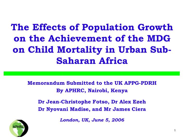 The Effects of Population Growth on the Achievement of the MDG on Child Mortality in Urban Sub-Sahar...