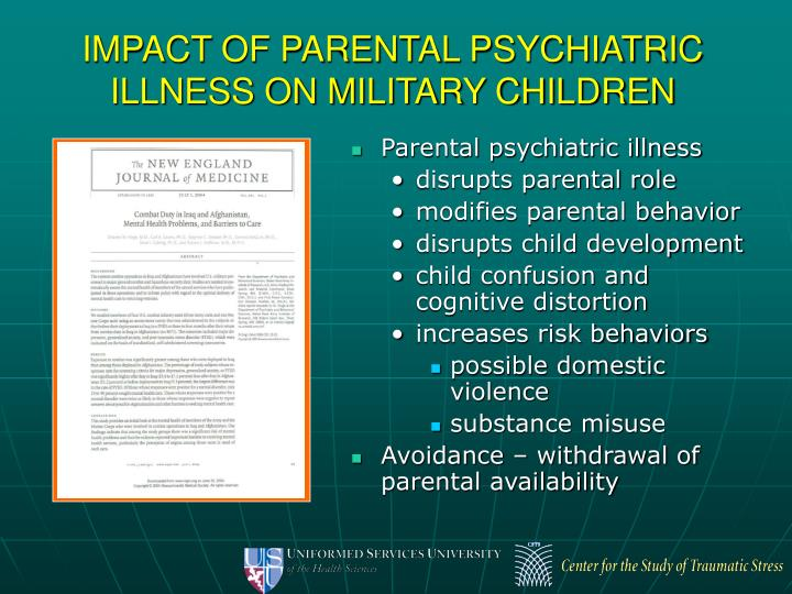IMPACT OF PARENTAL PSYCHIATRIC ILLNESS ON MILITARY CHILDREN
