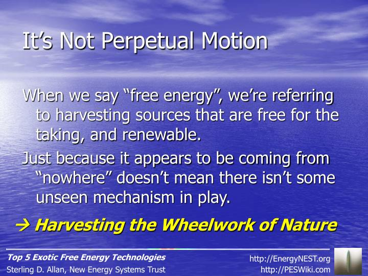 It's Not Perpetual Motion