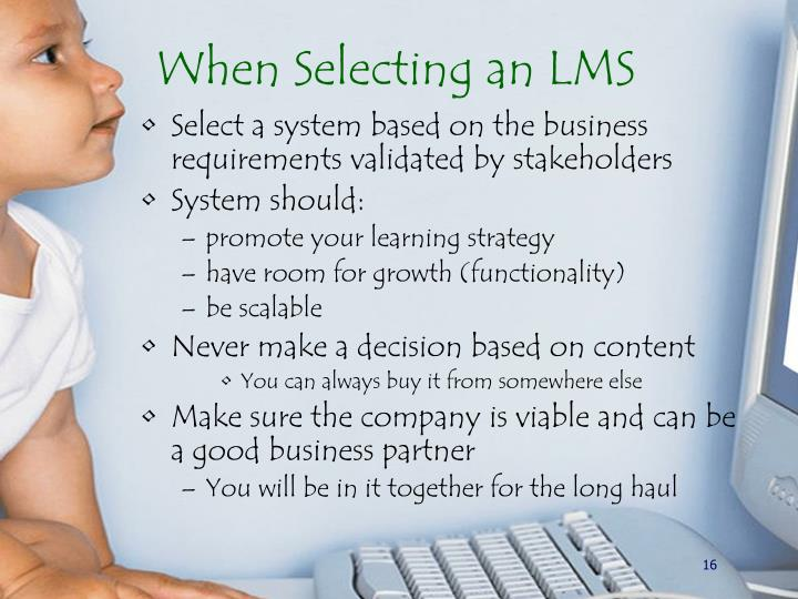 When Selecting an LMS