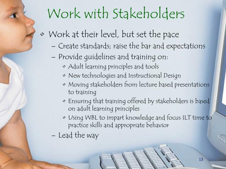 Work with Stakeholders
