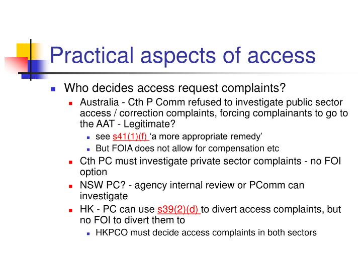 Practical aspects of access