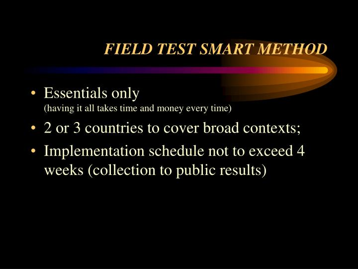 FIELD TEST SMART METHOD