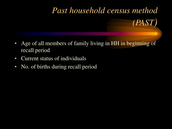 Past household census method