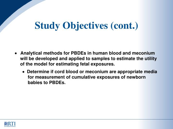 Study Objectives (cont.)