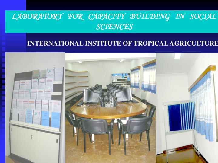 LABORATORY   FOR   CAPACITY   BUILDING   IN   SOCIAL SCIENCES