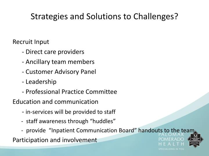 Strategies and Solutions to Challenges?