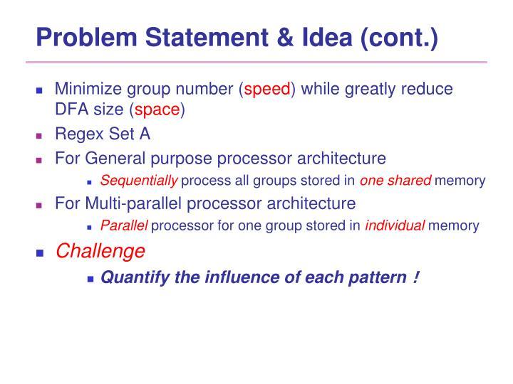 Problem Statement & Idea (cont.)