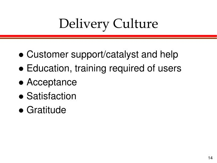Delivery Culture