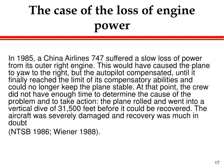 The case of the loss of engine power