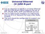 universal ethernet v uni n port