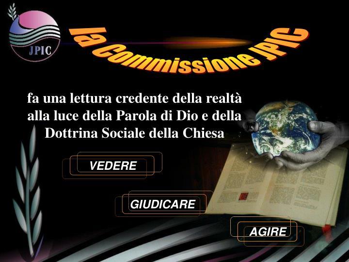 la Commissione JPIC