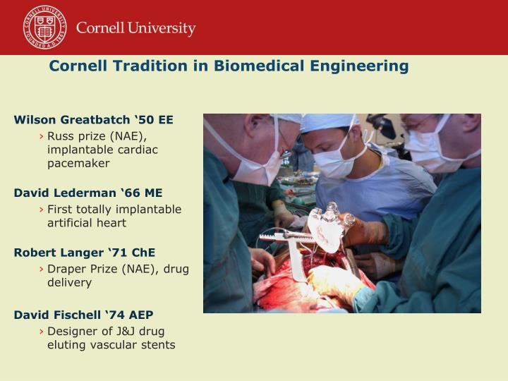 Cornell tradition in biomedical engineering
