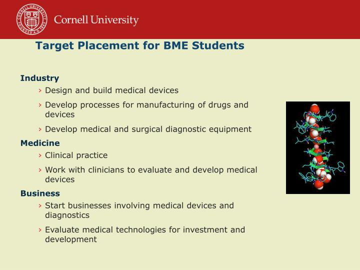 Target Placement for BME Students
