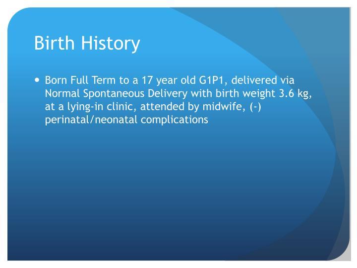 Birth History