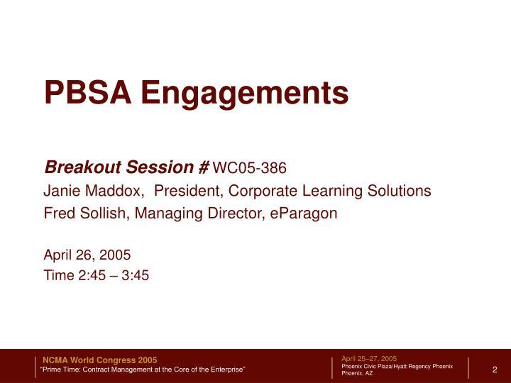 PBSA Engagements