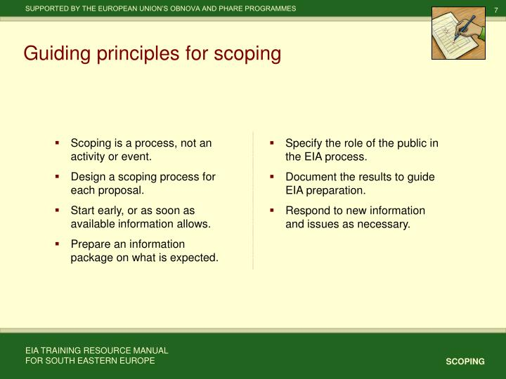 Scoping is a process, not an activity or event.