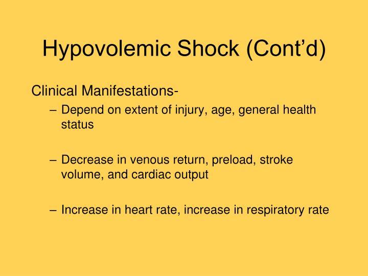 Hypovolemic Shock (Cont'd)