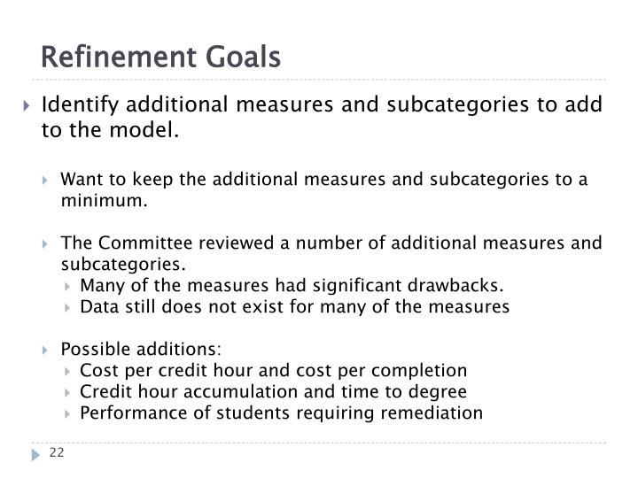 Refinement Goals