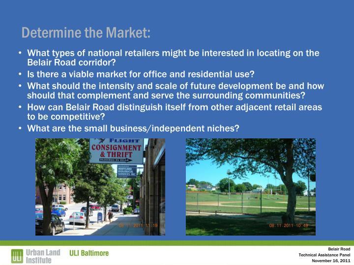 Determine the Market: