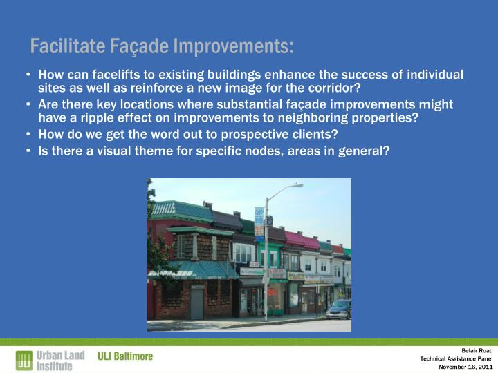 Facilitate Façade Improvements: