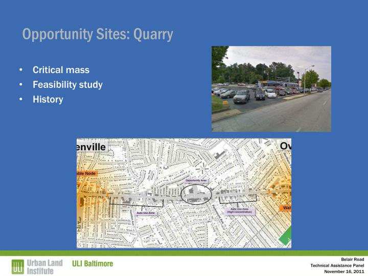 Opportunity Sites: Quarry