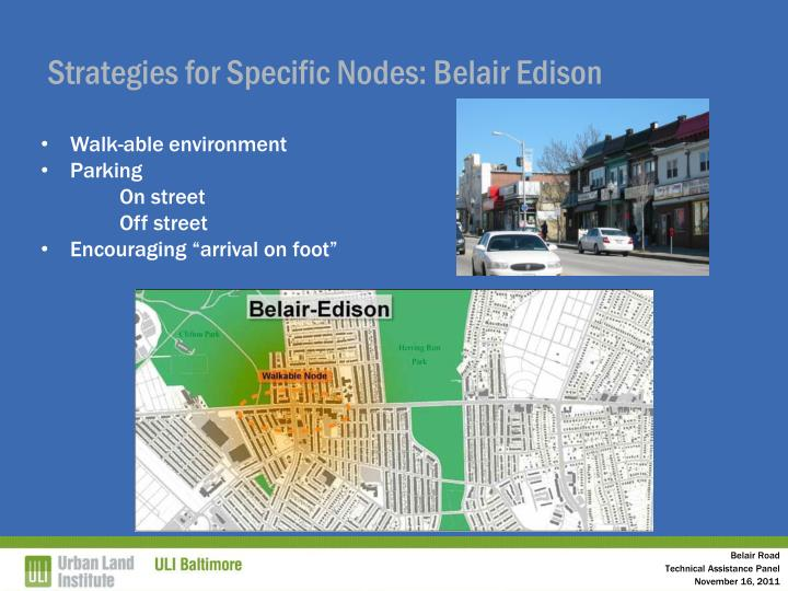 Strategies for Specific Nodes: Belair Edison
