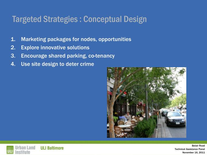 Targeted Strategies : Conceptual Design