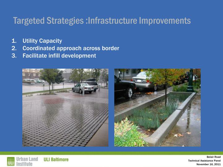 Targeted Strategies :Infrastructure Improvements