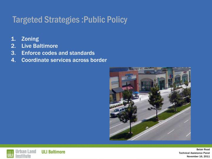 Targeted Strategies :Public Policy