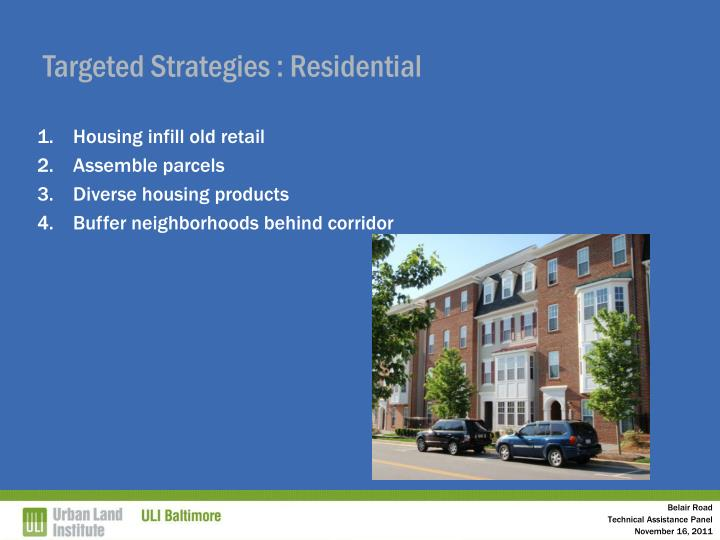 Targeted Strategies : Residential