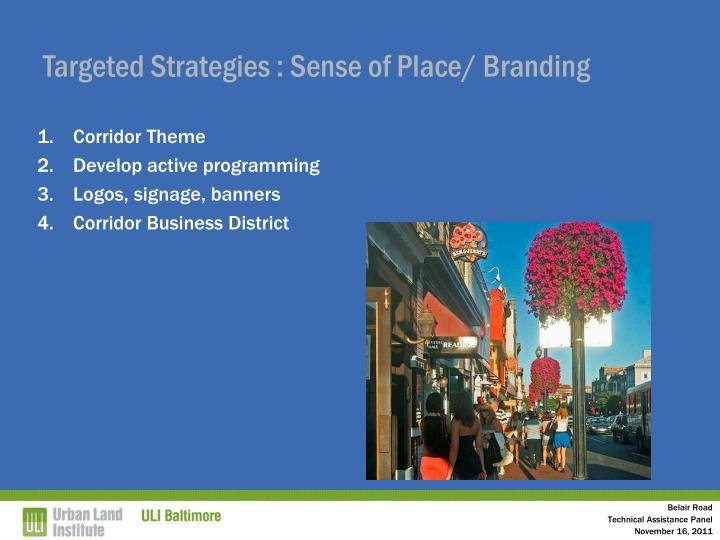 Targeted Strategies : Sense of Place/ Branding