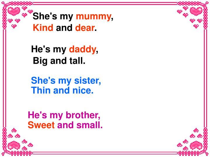 She's my