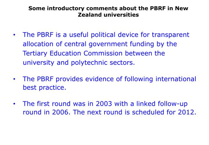 Some introductory comments about the PBRF in New Zealand universities