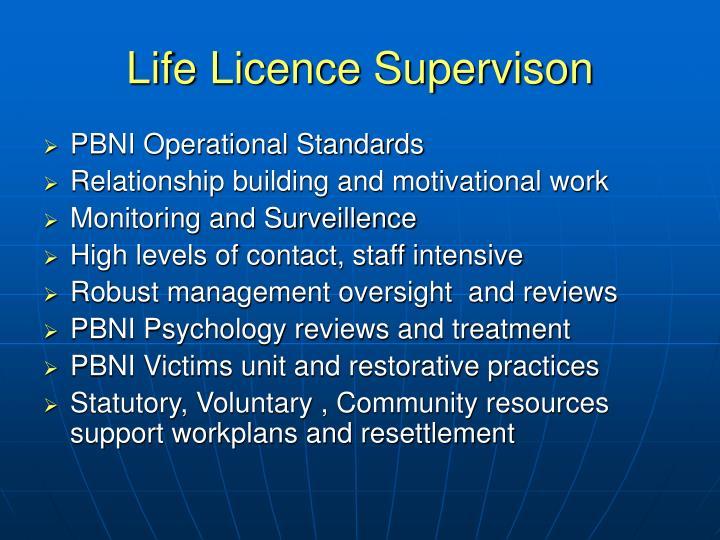 Life Licence Supervison