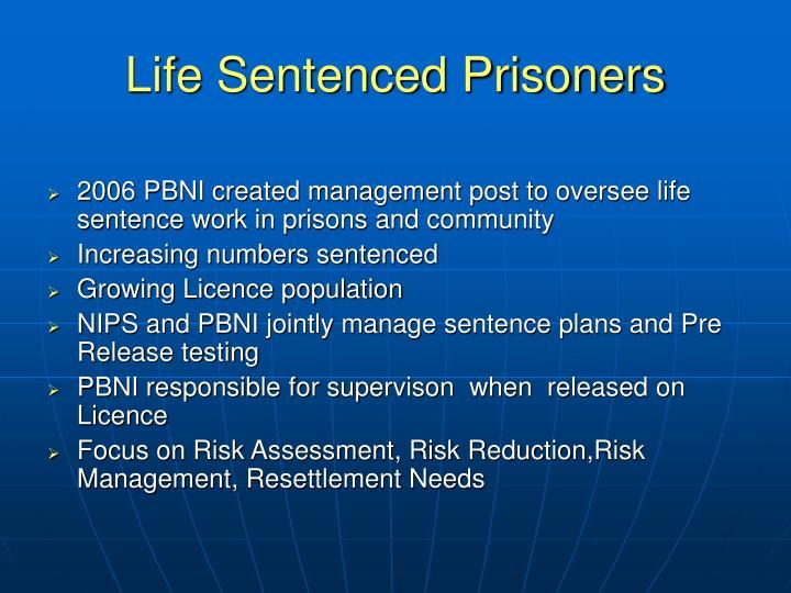 Life Sentenced Prisoners