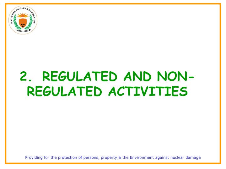 2.REGULATED AND NON-REGULATED ACTIVITIES