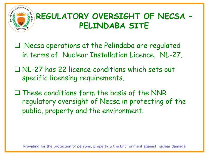 REGULATORY OVERSIGHT OF NECSA – PELINDABA SITE