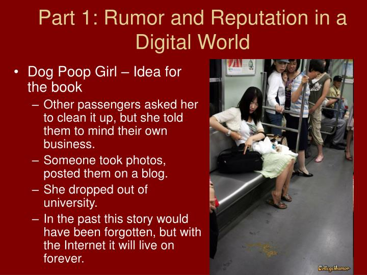 Part 1 rumor and reputation in a digital world