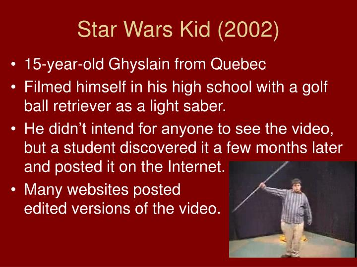 Star Wars Kid (2002)