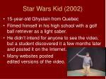 star wars kid 2002