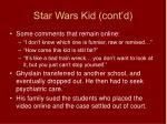 star wars kid cont d