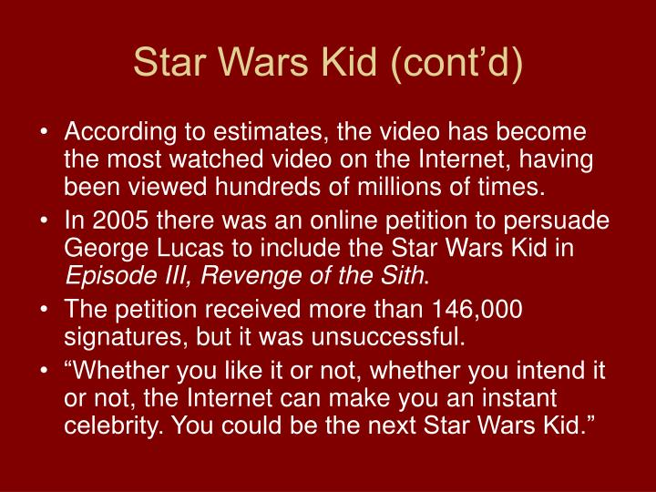 Star Wars Kid (cont'd)