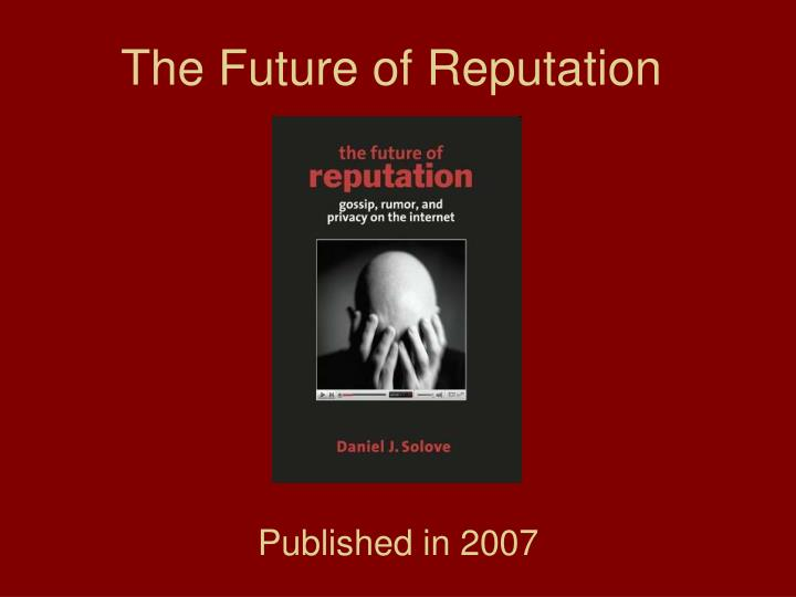 The future of reputation
