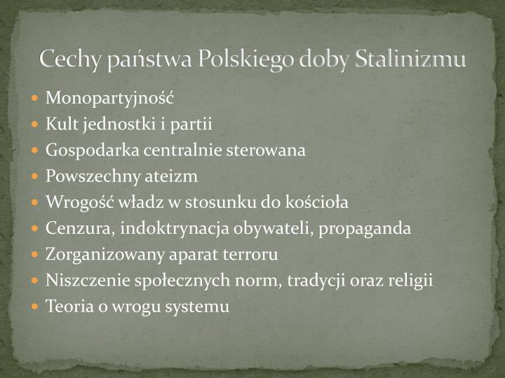 Cechy państwa Polskiego doby Stalinizmu
